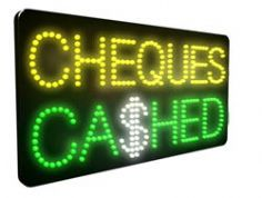 Cheques Cashed LED Sign